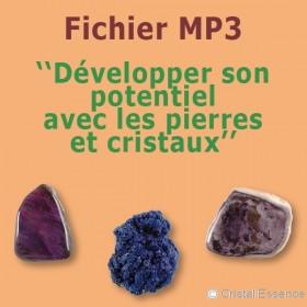 Développer son potentiel avec les pierres et cristaux
